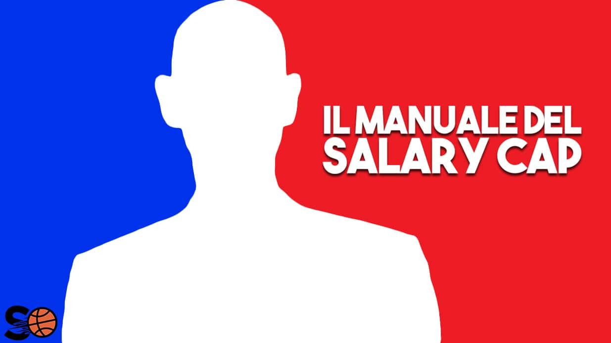 Il manuale del Salary Cap