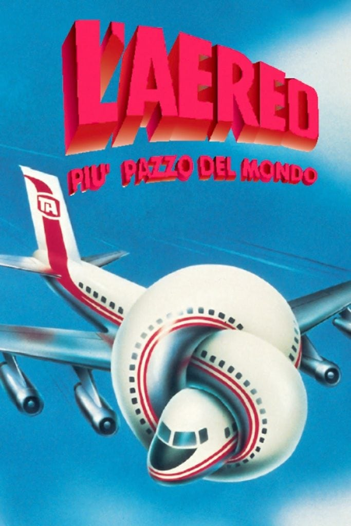 """La locandina italiana del film """"Airplane!"""", tradotto come """"L' aereo più pazzo del mondo""""."""
