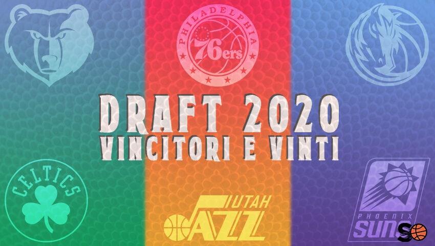 Vincitori e Vinti Del Draft 2020